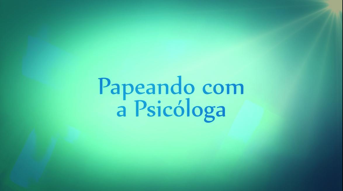 Psicólogo é coisa de doido?